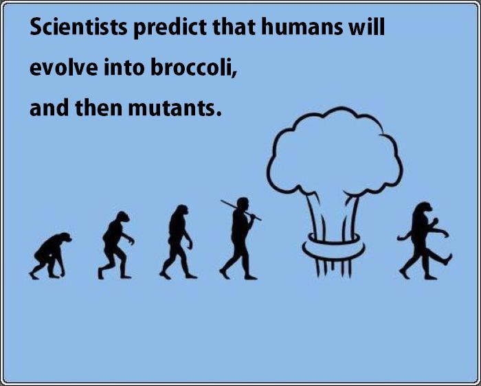 Evolution. . broccoli mutants humans Scientists humor prediction future SciFi Nuclear