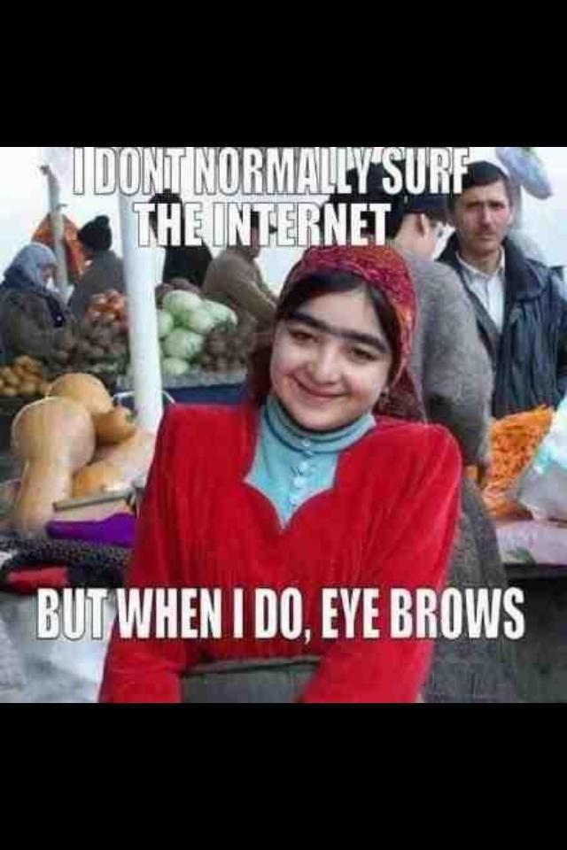 Eye Browse.. 100% Would do... i love photoshop She so hawt