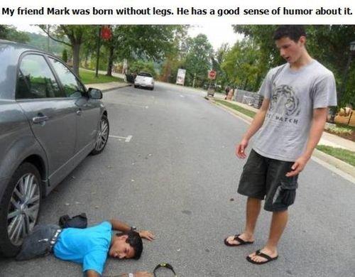HAH. . Hr [. Mark was born ' legs. He has i! good sense of humor about It. Shouldn't his name be Matt? HAH Hr [ Mark was born ' legs He has i! good sense of humor about It Shouldn't his name be Matt?