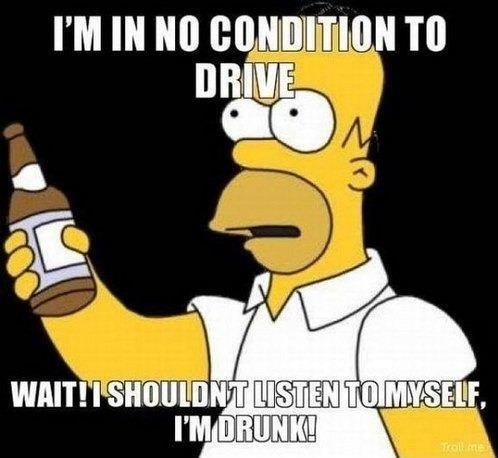 He does have a point.. . I' M IN lilo Ttl im in no condition to drive wait i shouldnt listen myself drunk