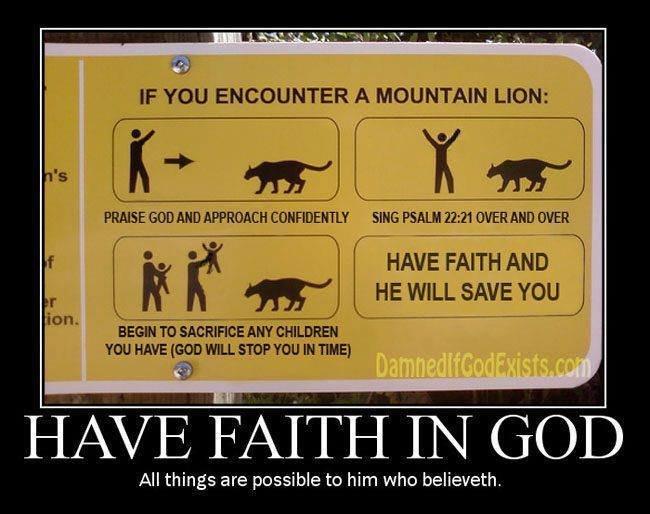 Him who believeth. . tis) IF ENCOUNTER A MOUNTAIN LION: PRAISE GOD MIO SING DEER MID DER HAVE FAITH AND tun' BEGIN In SACRIFICE Ari? CHILDREN YOU HAW [EDD WILL  Him who believeth tis) IF ENCOUNTER A MOUNTAIN LION: PRAISE GOD MIO SING DEER MID DER HAVE FAITH AND tun' BEGIN In SACRIFICE Ari? CHILDREN YOU HAW [EDD WILL