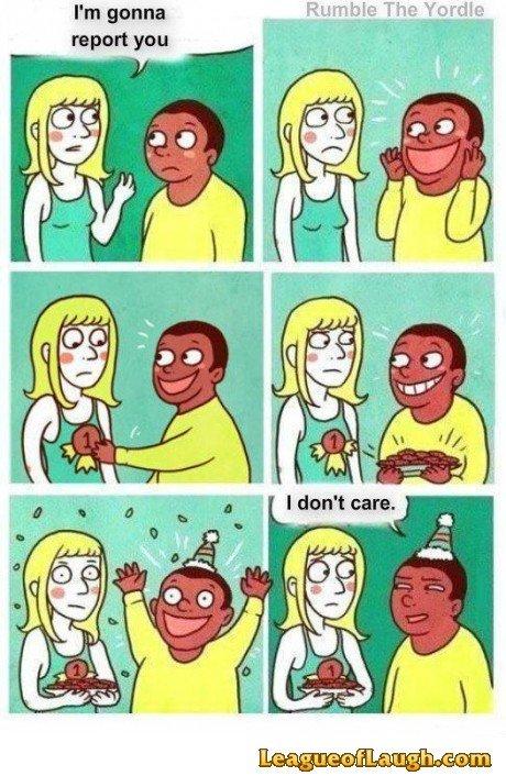 I don't care. . I don't care