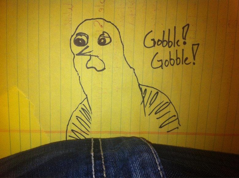 I finally learned how to draw a turkey,. . I finally learned how to draw a turkey