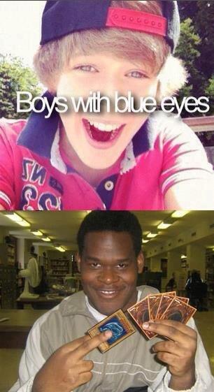I got blue eyes too. . I got blue eyes too