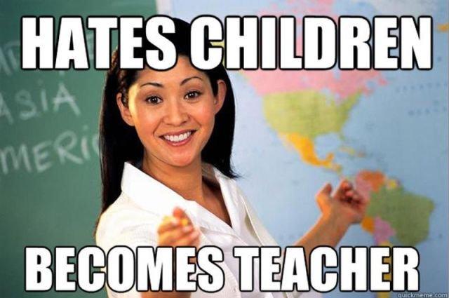 i hate these teachers 1. teachers like this...... i always get them...... teachers Hate chines chldren