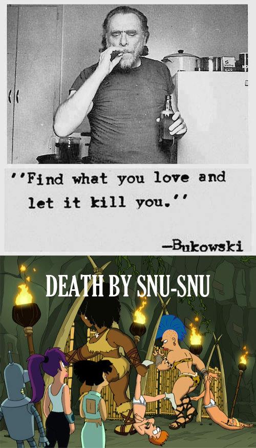 I know how I want to go. . Bukowski I know how want to go Bukowski