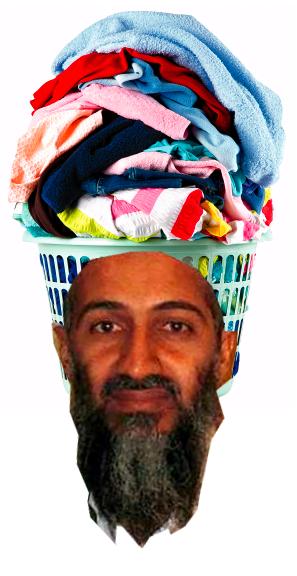 I like laundry. .. Osama Bin Laundry. I like laundry Osama Bin Laundry