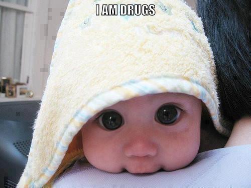 I'm Not on Drugs. .. ITT: cute things I'm Not on Drugs ITT: cute things
