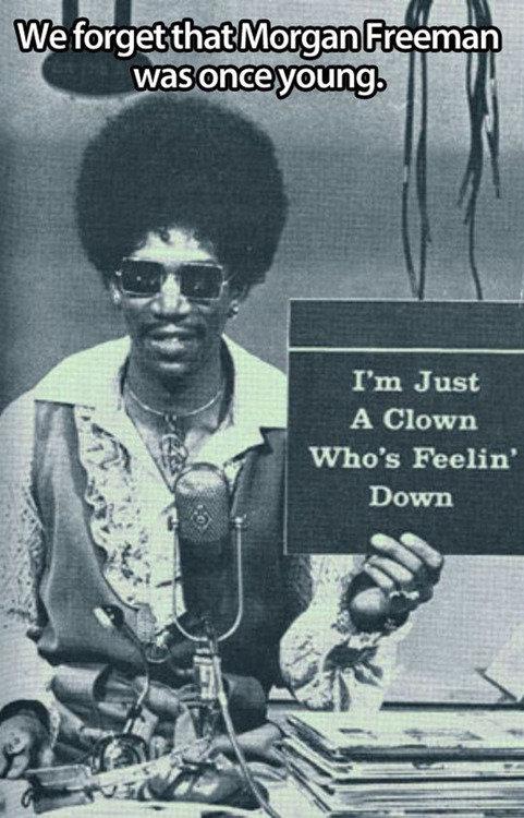 I Read it in his voice. . I' m Just A Clown Who' s Feelin' I Read it in his voice I' m Just A Clown Who' s Feelin'