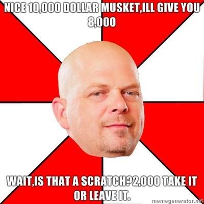 i love pawnstars. lol. TH] -IT It '' Jiji INN] FINE IT Ill! [ENE El, rick pawnstars meme generator