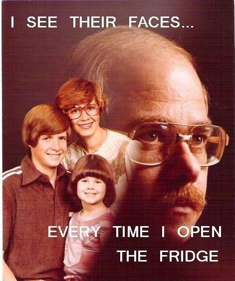 I see their faces. no need. vengence dad fri