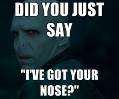 """I got your nose!. ... dies. BID Will HIST SAY HEISEI"""". re- I got your nose! dies BID Will HIST SAY HEISEI"""" re-"""