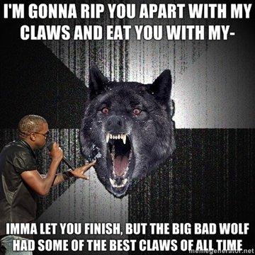 insanity wolf kanye. found it on meme generator, had to use it. Khanator