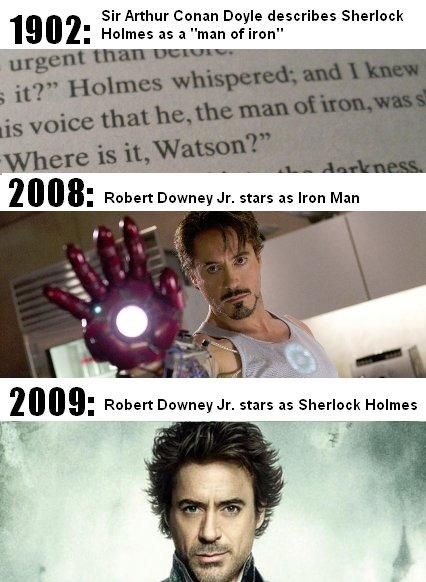 "Iron Holmes. yup. 19 l h' Sir Arthur Conan Doyle describes Sherlock h' l l , Robert ""' Jr. stars as Iron Man. 2011 - I don't give a Iron Holmes yup 19 l h' Sir Arthur Conan Doyle describes Sherlock Robert ""' Jr stars as Man 2011 - I don't give a"