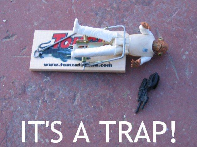 it's a trap!. admiral ackbar says it's a trap. admiral ackbar s