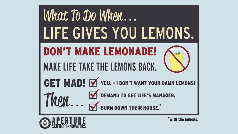 Lemons. To-do list; Make combustible lemons. LIFE GIVES YOU LEMONS. DON' T MAKE LEMONADE! () MAKE LIFE TAKE THE LEMON Milli. GET M AD! . - I DON' T WANT vow: DA Lemons To-do list; Make combustible lemons LIFE GIVES YOU LEMONS DON' T MAKE LEMONADE! () TAKE THE LEMON Milli GET M AD! - I WANT vow: DA