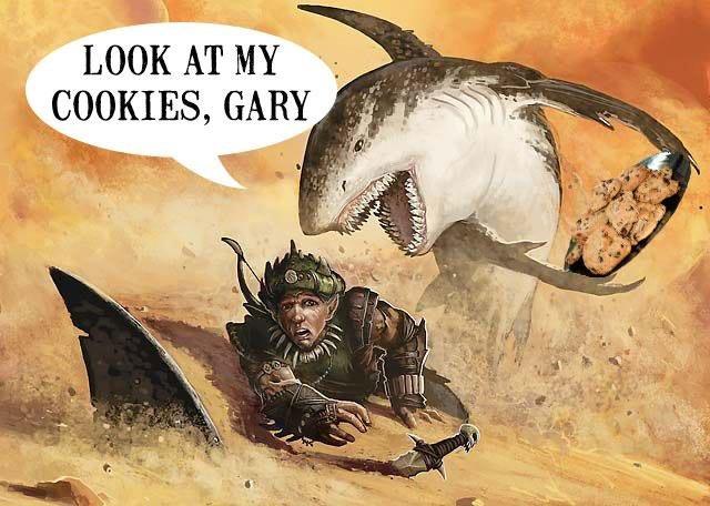 LOOK AT THEM. where da fawk is gary. LOOK AT MY Cookies gary Shark sand Desert