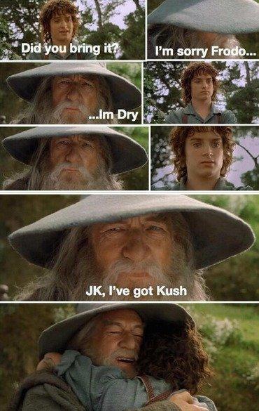 LOTR. puff puff pass tuesday .. Bilbo agrees. LOTR puff pass tuesday Bilbo agrees