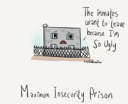 Maximum insecurity…. . Maximum insecurity…