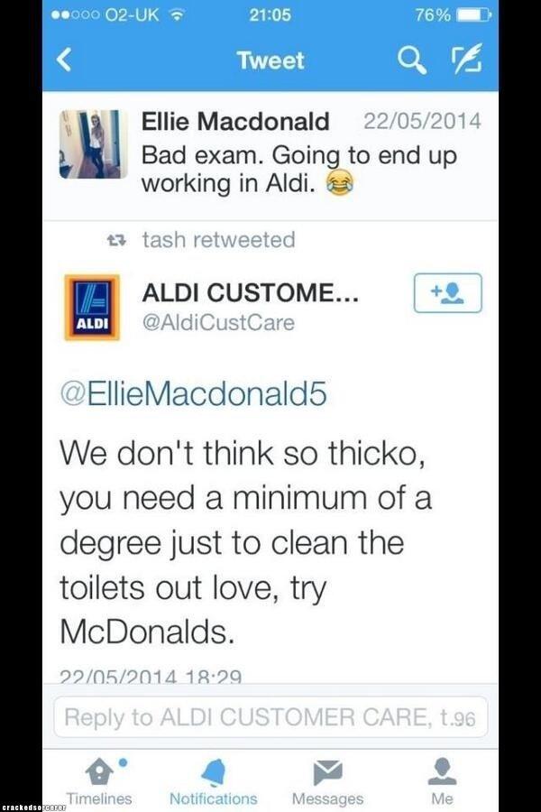 McDonald's probably won't take her. : . gm Ellie Macdonald 22/ 05/ 2014 ii' Bad exam. Going to end up working in Adi. (tti) 1. 1 tash retweeted ALDI CUSTOM E. ' funny twitter