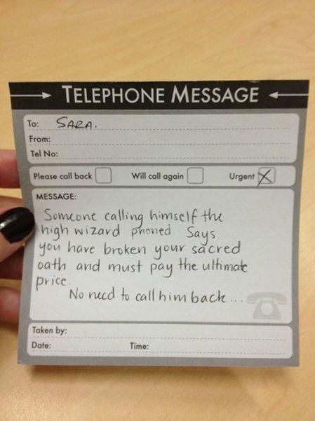 "Message. . re. TELEPHONE MESSAGE «- t: allir luder (""',' sdcard 1: ite I ""ed . toil herve back. BEWARE THE WIZARD asdasdasdas"