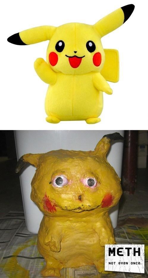 Meth. gonna nig.. later that year pikachu meth