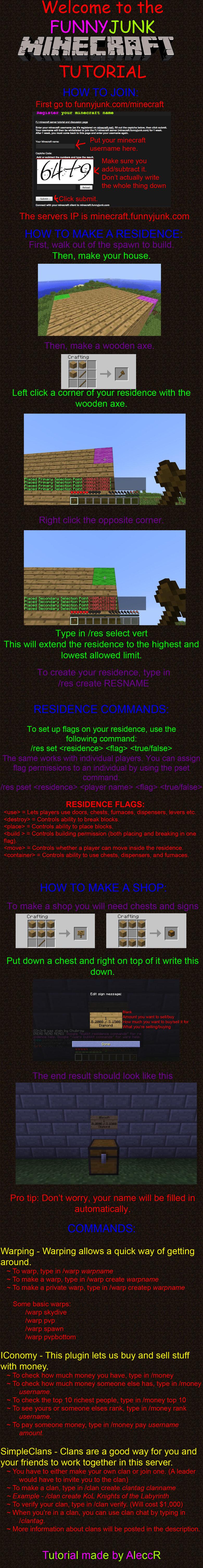 MINECRAFT FUNNYJUNK TUTORIAL. Residence Plugin: residencebukkitmod.wikispaces.com/ SimpleClans Plugin: dev.bukkit.org/server-mods/simpleclans/ STOP ASKING STUPI Minecraft FUNNYJUNK tutorial