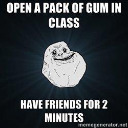 my everyday life. u too?. WEN PHI}! Ill' GUM Ill Hm minus run 2 forever alone trollol stuff ftw more stuff