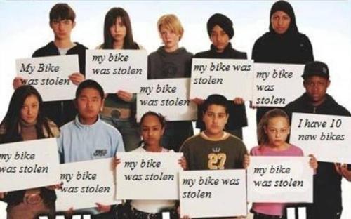 My bike was stolen. . In til my bike my bike was was stolen stolen my his bra: stolen melike black Kid stole my Damn bike