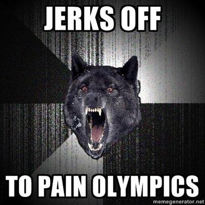 Pain Olympics. . an I Pain Olympics an I