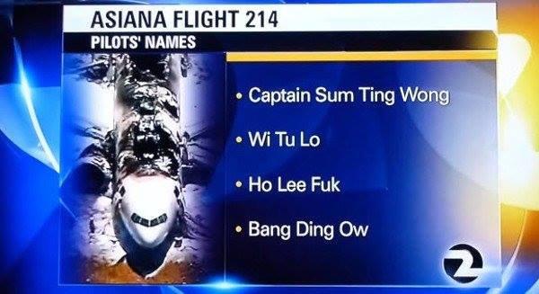 Plane crash. . ASIAN 'FLIGHT 214 plump ?. It took me longer to get this than I'm proud to admit. plane flight Crash Asian names