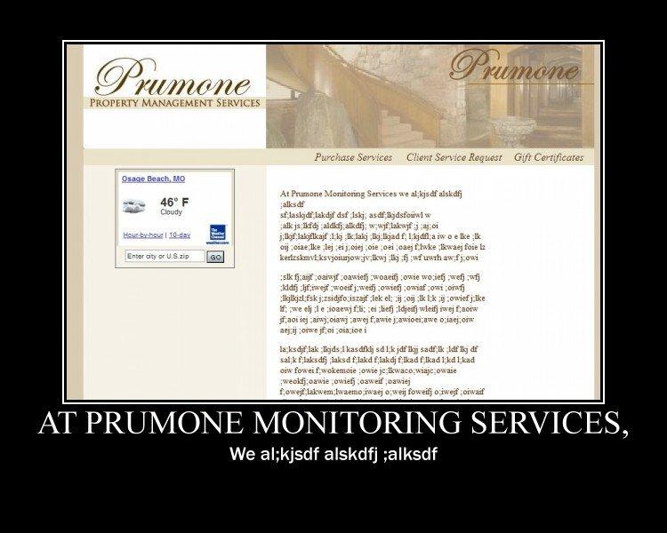 "Prumone Monitoring Services. This is what they do. Torii if = LWW. la Mlmm "" dill; MNTH, MB ITAL' Itt Matt llt ! "" AT PREMOTE MONITORING SERVICES, We alskdjf "", Website services BLAH"