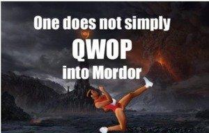 QWOP. Yo dawg spare a thumb www.foddy.net/Athletics.html.. one does not simply qwop full stop qwop mordor