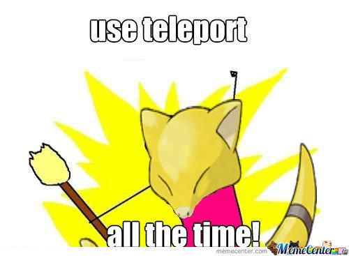 "Teleport. This ever happened to you?. Agri)( "" irinia. Pokemon"