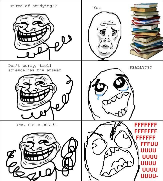 Tired of studying?. . Tired of studying?? Dcm' e worry, troll q REALLY??? silence has the answer FFCCFF UGUU UGUU UGUU UGUU UGUU-
