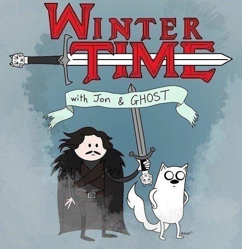 You know nothing,. Jon Snow. Got jon Snow adventure Time ghost